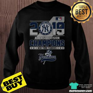 2019 Al East Division Champions New York Yankees sweatshirt