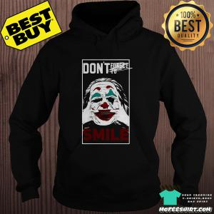 Don't forget to smile Joker hoodie