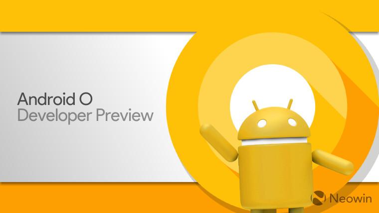 [تحميل] وتثبيت نظام Android O نسخة المطورين على أجهزة [Nexus - Pixel]