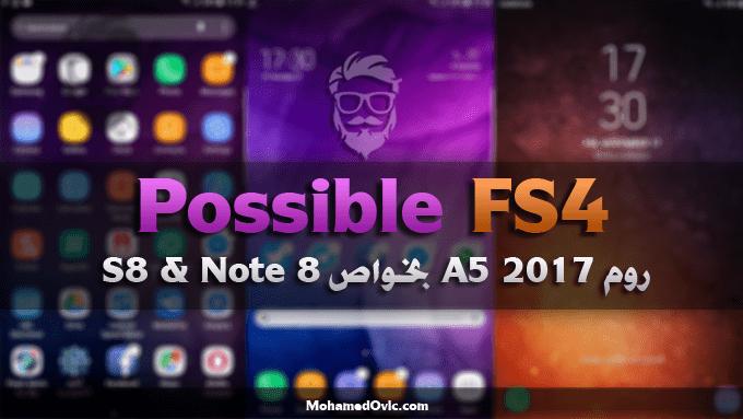 روم | Galaxy Note 3 | Possible FS4 | بورت A5 2017 بخواص S8 & Note 8