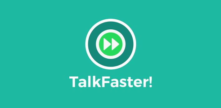 تطبيق TalkFaster! أحد تطبيقات الواتساب