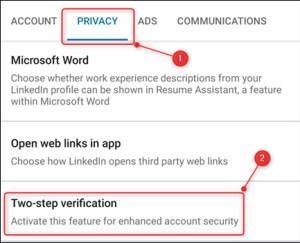 الضغط على Privacy ثم النقر على Two-Step Verification