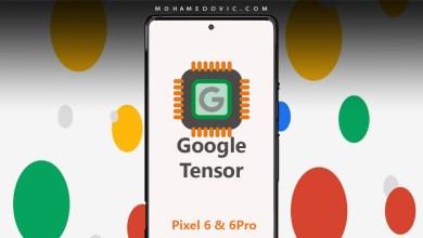 تفاصيل إطلاق سلسلة جوجل Pixel 6 مع معالج Google Tensor: معالج بذكاء اصطناعي قوي