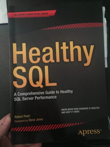 Healthy SQL by Robert Pearl