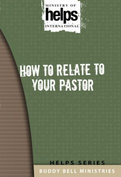 How To relate to your Pastor