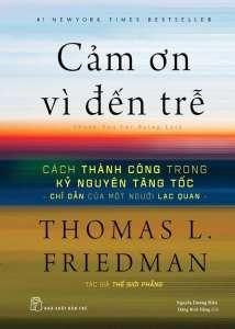 Cảm ơn vì đến trễ – Thomas L.Friedman