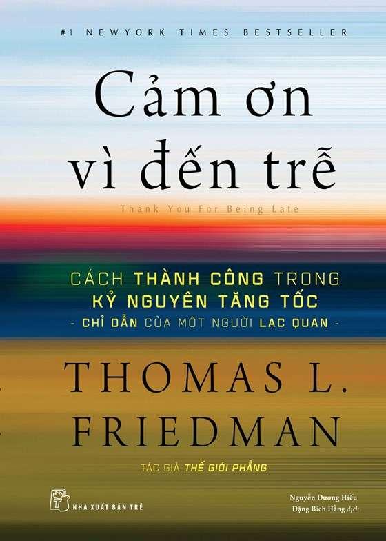 Cảm ơn vì đến trễ - Thomas L.Friedman