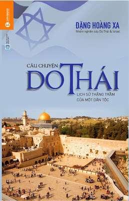 Câu chuyện Do Thái: Lịch sử thăng trầm của một dân tộc