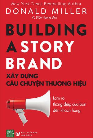 Xây dựng câu chuyện thương hiệu