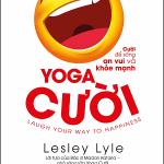 Yoga cười – cười để sống an vui và khỏe mạnh