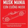 Musk Mania – Cơn Cuồng Musk