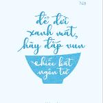 Để đời xanh mát, hãy đắp vun chiếc bát ngôn từ.