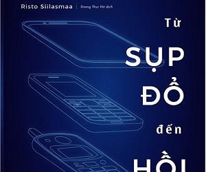 Nokia – Từ Sụp Đổ Đến Hồi Sinh
