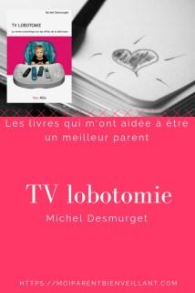 Résumé et analyse du livre TV lobotomie de Michel Desmurget. Oui, nos enfants se portent mieux sans télé! Et oui, nos enfants passent beaucoup plus de temps sur écran qu'on imagine...