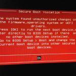 「Secure Boot Violation」セキュアブートの問題。