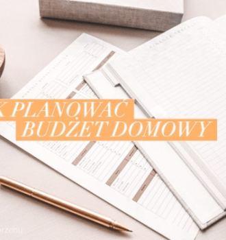 jak planować budżet domowy