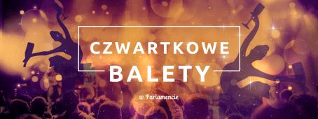 """banner imprezy """"czwartkowe balety"""""""
