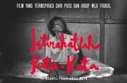 Film Sunyi Sepenggal Kisah Wiji Thukul