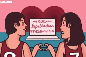 kuis kepribadian pasangan tes kepribadian mantan egois salah paham hubungan suami istri cara mengajak kencan yang yangan tes psikologi pasangan cinta amarah kasih sayang mojok.co