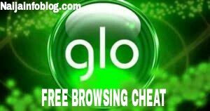 Glo Free Browsing Cheat for Nigeria & Ghana August 2019
