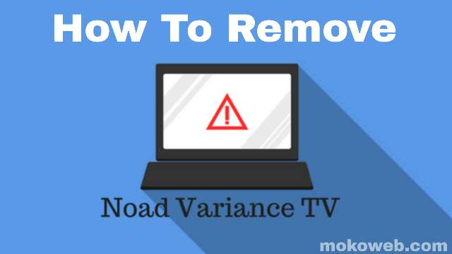 Noad Variance TV Adware removal