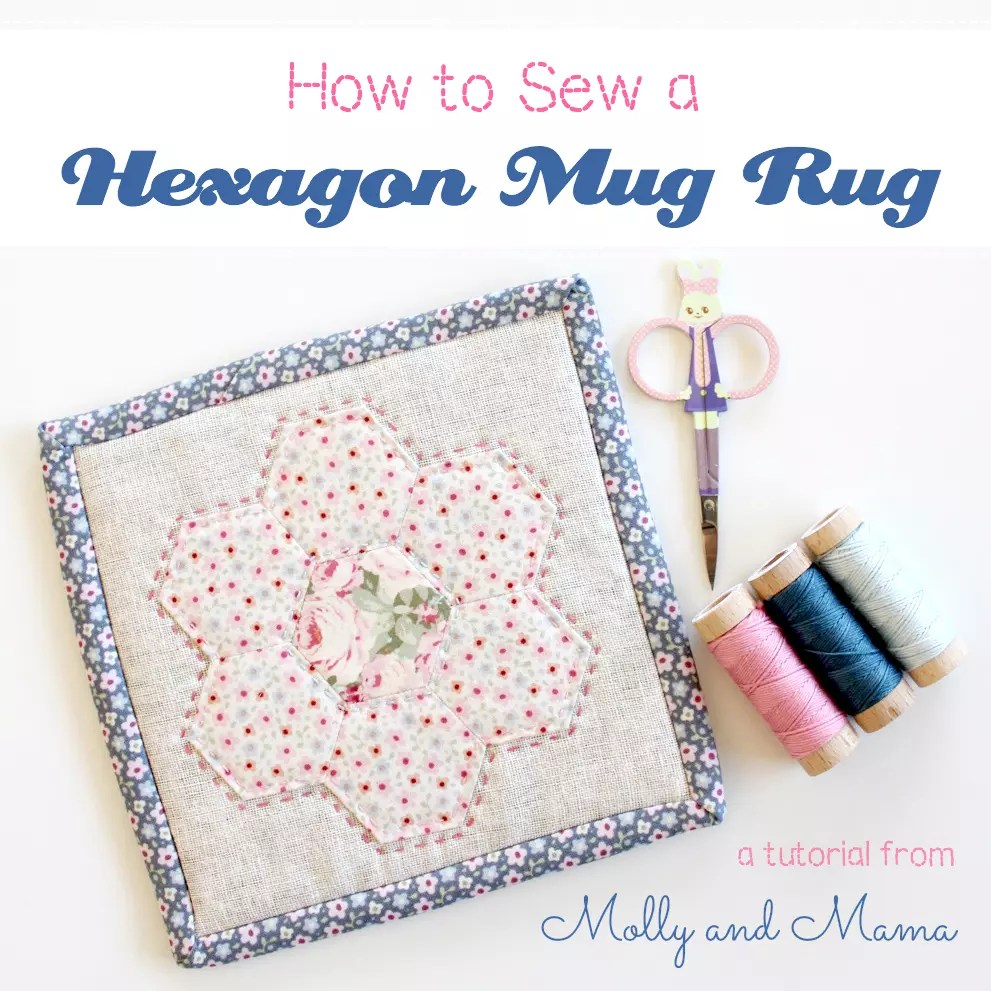 Sew a Hexagon Mug Rug - a Molly and Mama tutorial