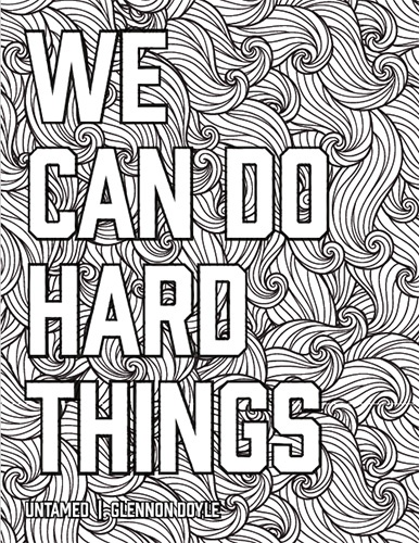 We Can Do Hard Things coloring page