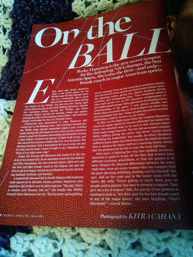 Article in the Marie Claire March 2015 magazine on Becky Hammon, first female coach in NBA & in any major sport.