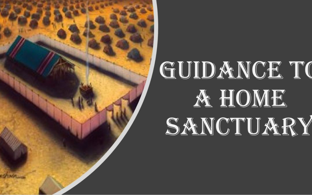 Guidance to a Home Sanctuary | Lesson 16