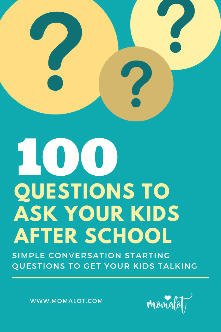 100 questions to ask your kids after school