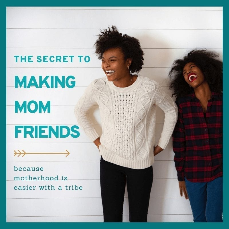 how to actually make mom friends
