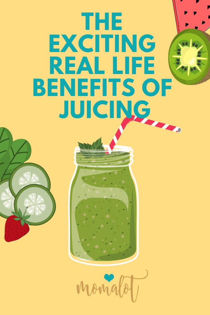 real life benefits of juicing - begin juicing