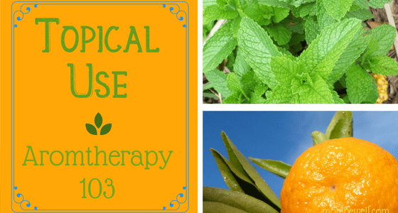 Topical Use Aromatherapy 103