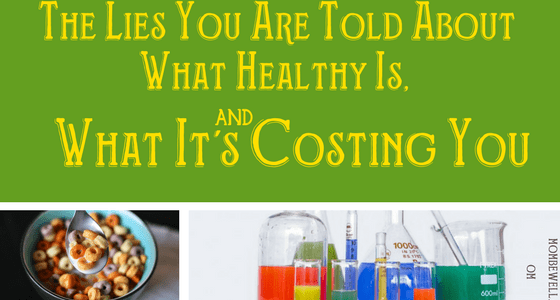 The Lies You Are Told About What Healthy Is, and What It's Costing You