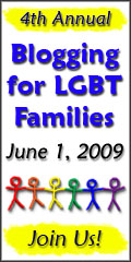 Blogging for LGBT Families Day 2009