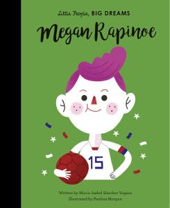 Megan Rapinoe: Little People, Big Dreams