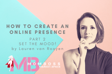 HOW TO CREATE AN ONLINE PRESENCE * PART 2 *