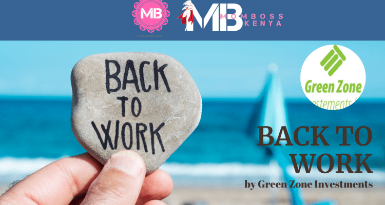 BACK TO WORK- by Green Zone Investments