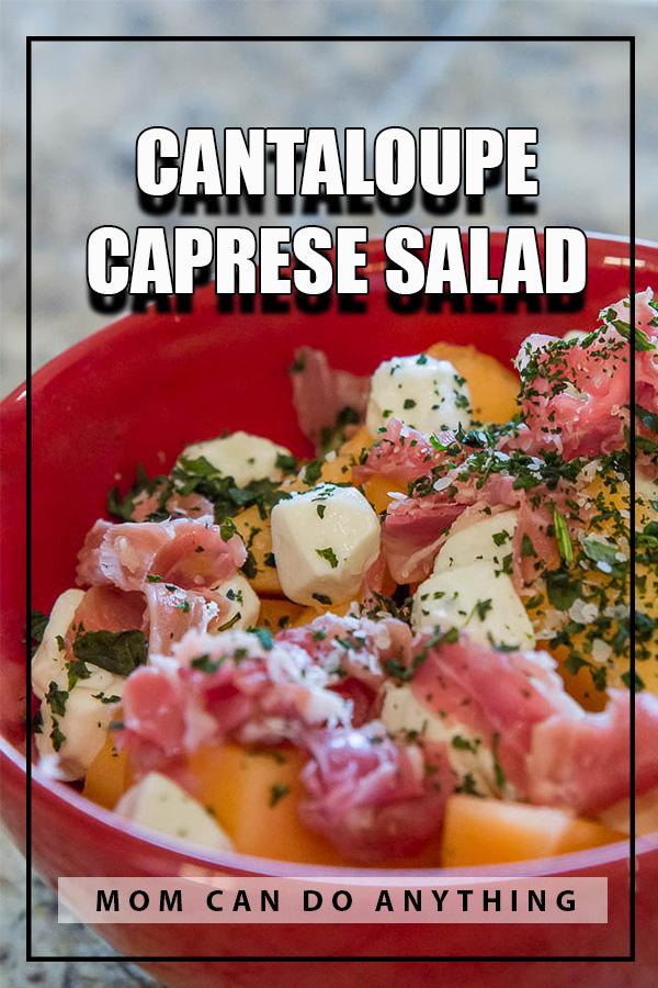 Cantaloupe Caprese Salad