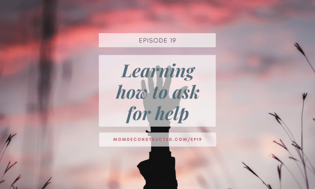 Episode 19: Learning how to ask for help