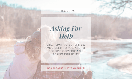 Episode 73: Asking For Help