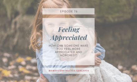 Episode 76: Feeling Appreciated