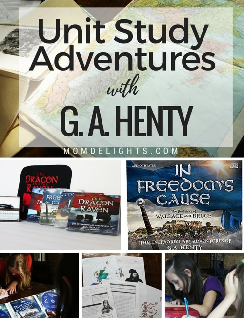 Unit Study Adventures with G.A. Henty