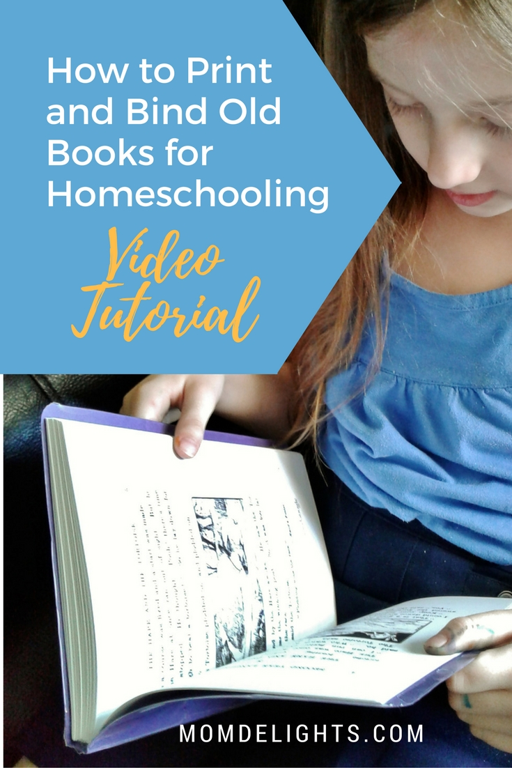 How to Print and Bind Old Books for Homeschooling {Video Tutorial ...