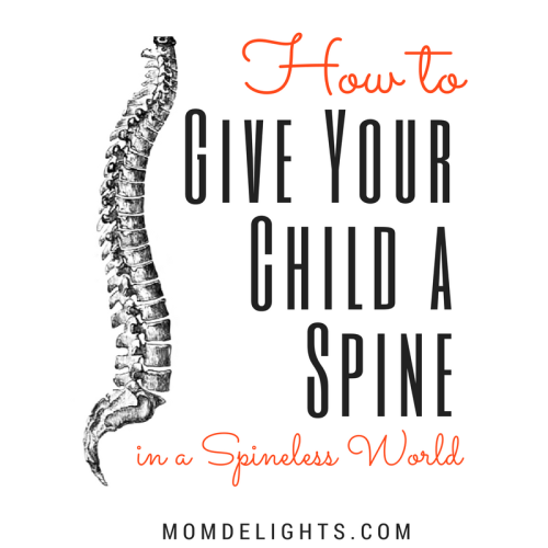 Give Your Child a Spine