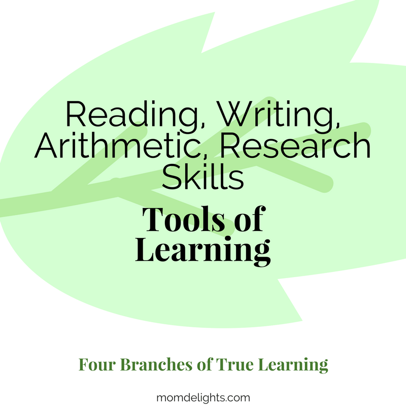 Four Branches of True Education: Tools of Learning Homeschooling