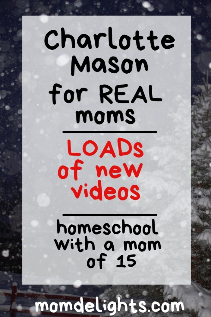 Charlotte Mason for Real Moms: LOADS of New Videos!