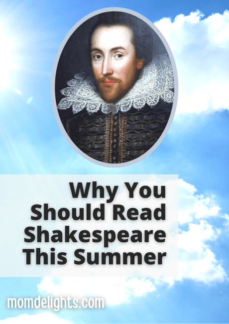 Why you should read Shakespeare this Summer