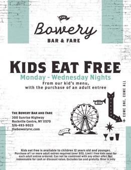 the bowery kids eat free