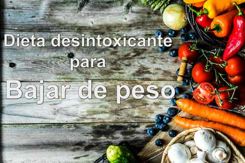 dieta desintoxicante para adelgazar